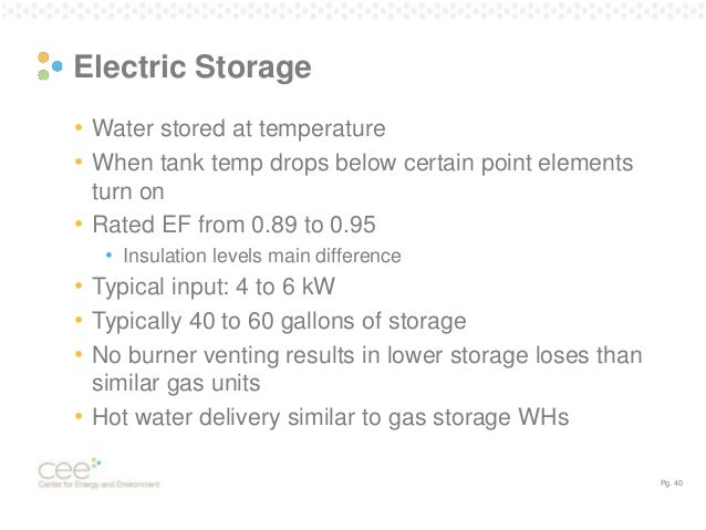 Electrical Water Heating; 40. Pg. 40 Electric Storage ...  sc 1 st  SlideShare & Energy-Efficiency Options for Residential Water Heating