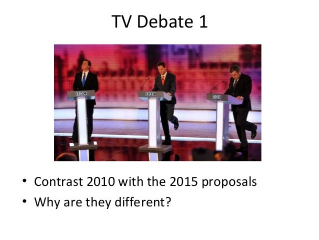 tv debate 1 contrast 2010 with the 2015 proposals why are they different - Living Room Candidate Lesson Plan