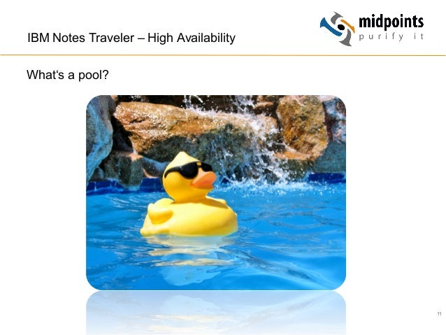 11 IBM Notes Traveler – High Availability What's a pool?