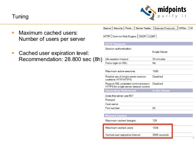 42 Tuning § Maximum cached users: Number of users per server § Cached user expiration level: Recommendation: 28.800 se...