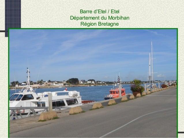 Barre d'Etel / Etel Département du Morbihan Région Bretagne
