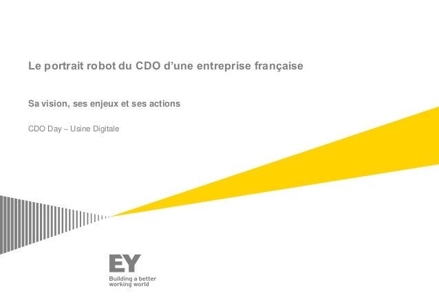 Le portrait robot du CDO d'une entreprise française Sa vision, ses enjeux et ses actions CDO Day – Usine Digitale