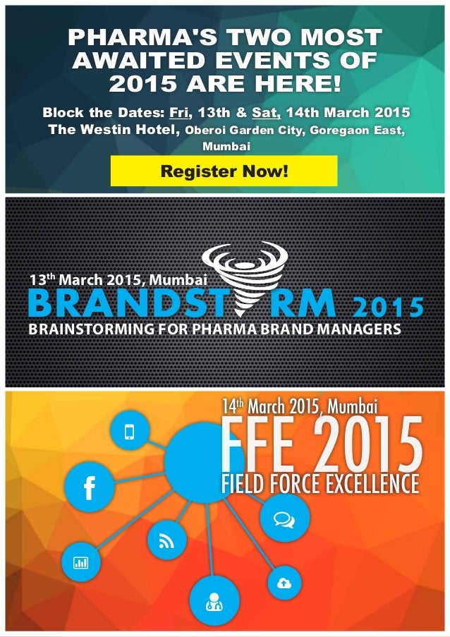 BRANDST RM 2015BRAINSTORMING FOR PHARMA BRAND MANAGERS 13th March 2015, Mumbai        FFE 2015FIELD FORCE EXCELLENC...