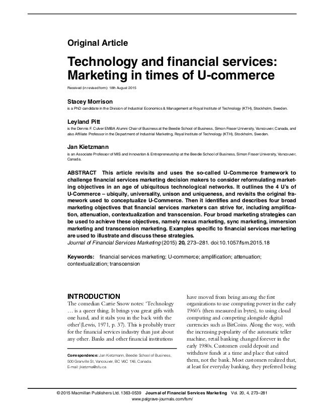 specific features financial services marketing Investment in the us financial services industry offers significant advantages for financial firms as of 2017, at least 133 of fortune's global 500 companies have chosen to locate their headquarters in the united states to take advantage of its creative, competitive, and comprehensive financial services sector.