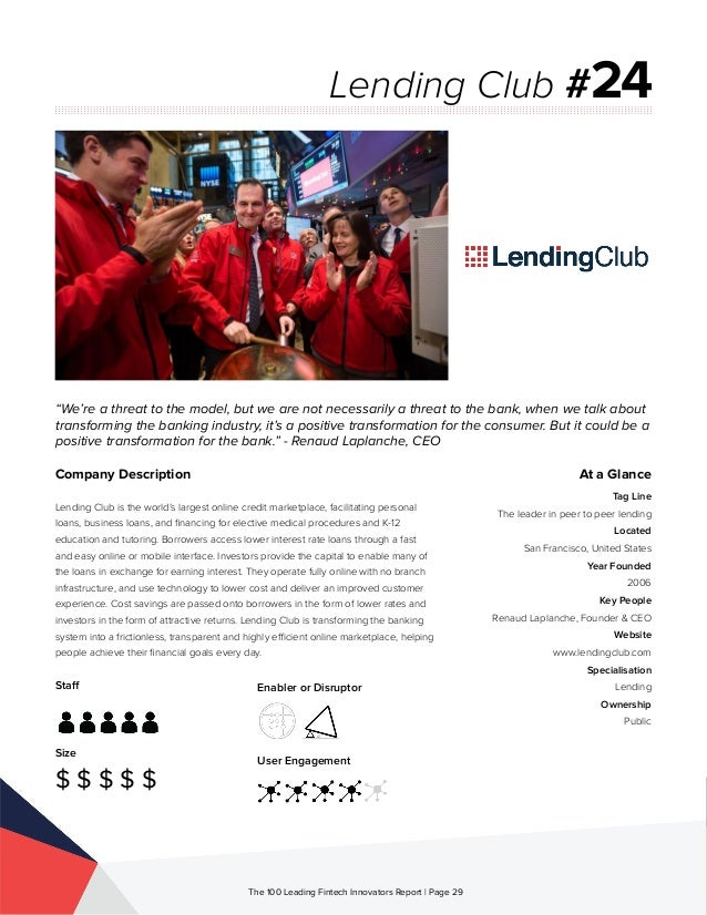 Staff Size $ $ $ $ $ Enabler or Disruptor User Engagement The 100 Leading Fintech Innovators Report | Page 29 Company Desc...