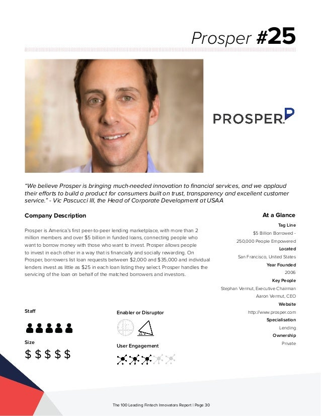 Staff Size $ $ $ $ $ Enabler or Disruptor User Engagement The 100 Leading Fintech Innovators Report | Page 30 Company Desc...