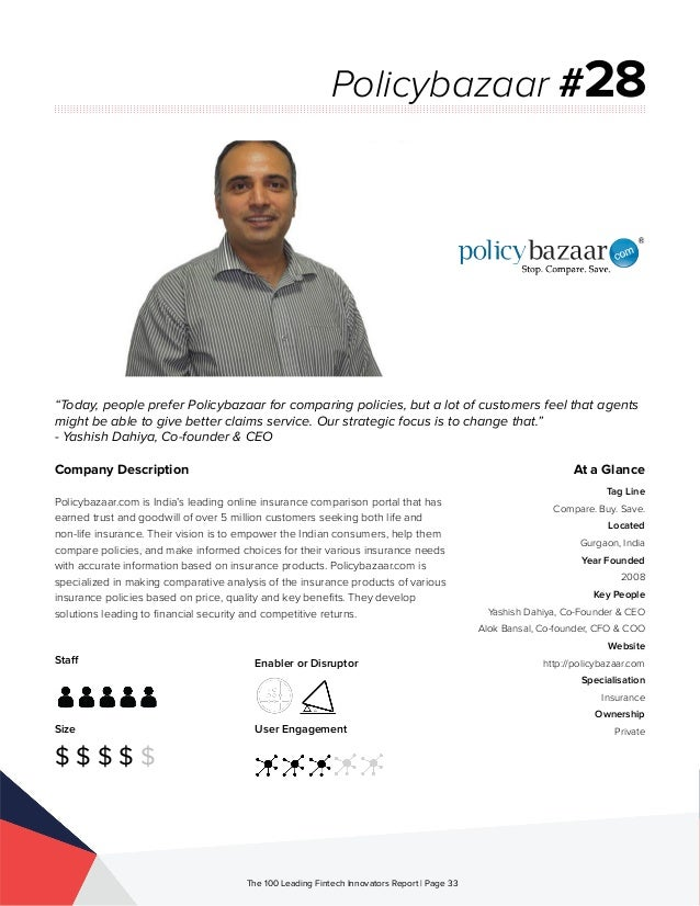 Staff Size $ $ $ $ $ Enabler or Disruptor User Engagement The 100 Leading Fintech Innovators Report | Page 33 Company Desc...