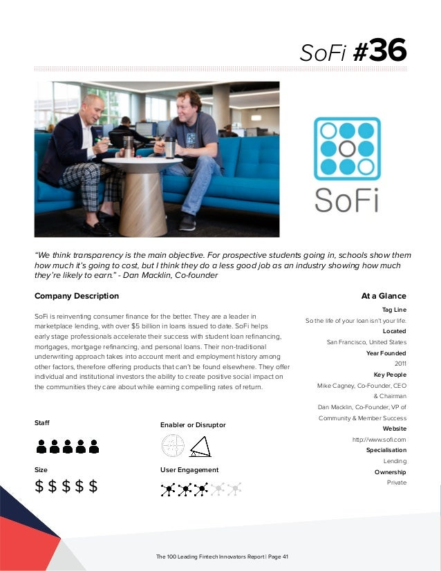 Staff Size $ $ $ $ $ Enabler or Disruptor User Engagement The 100 Leading Fintech Innovators Report | Page 41 Company Desc...