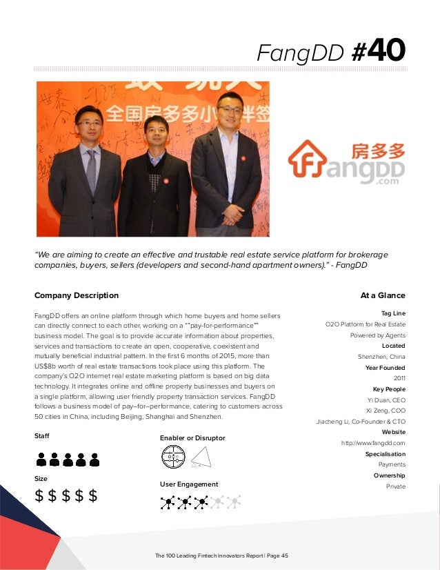 Staff Size $ $ $ $ $ Enabler or Disruptor User Engagement The 100 Leading Fintech Innovators Report | Page 45 Company Desc...