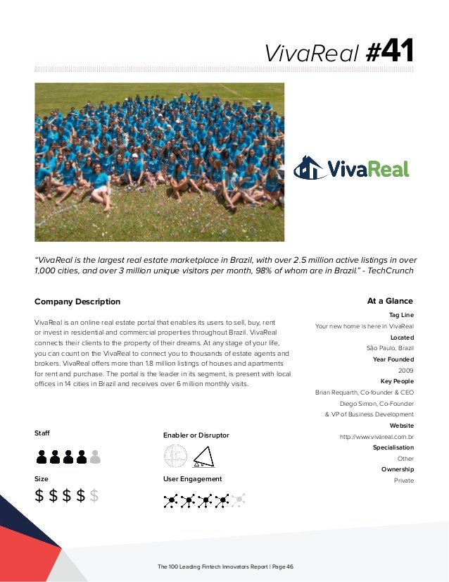 Staff Size $ $ $ $ $ Enabler or Disruptor User Engagement The 100 Leading Fintech Innovators Report | Page 46 Company Desc...