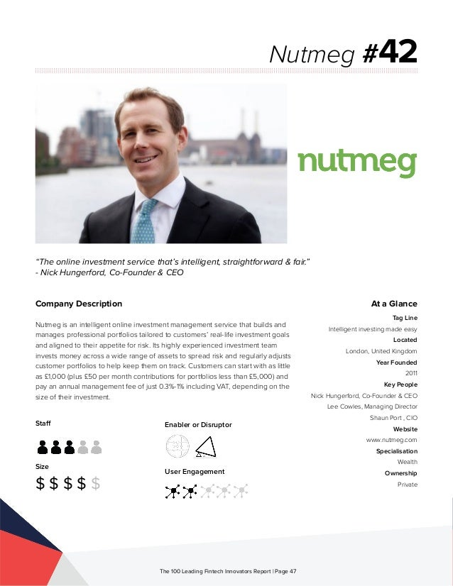 Staff Size $ $ $ $ $ Enabler or Disruptor User Engagement The 100 Leading Fintech Innovators Report | Page 47 Company Desc...