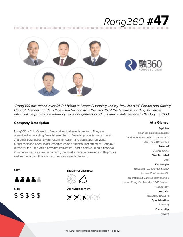 Staff Size $ $ $ $ $ Enabler or Disruptor User Engagement The 100 Leading Fintech Innovators Report | Page 52 Company Desc...