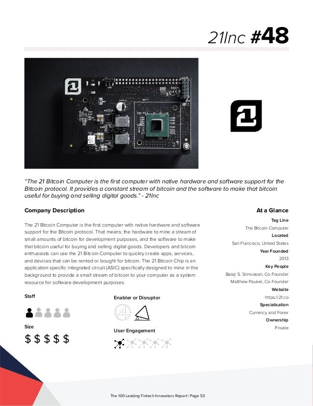 Staff Size $ $ $ $ $ Enabler or Disruptor User Engagement The 100 Leading Fintech Innovators Report | Page 53 Company Desc...