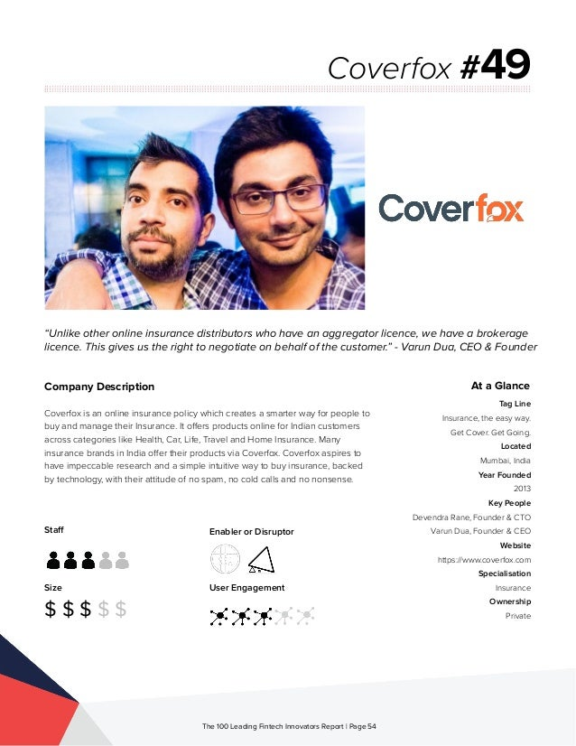 Staff Size $ $ $ $ $ Enabler or Disruptor User Engagement The 100 Leading Fintech Innovators Report | Page 54 Company Desc...