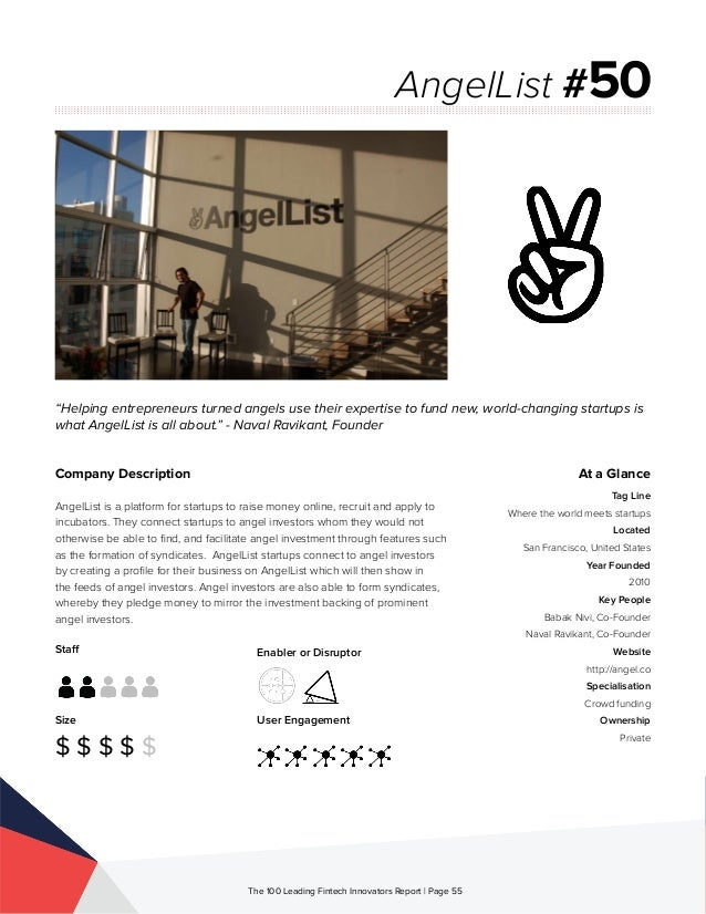 Staff Size $ $ $ $ $ Enabler or Disruptor User Engagement The 100 Leading Fintech Innovators Report | Page 55 Company Desc...