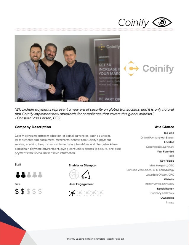 Staff Size $ $ $ $ $ Enabler or Disruptor User Engagement The 100 Leading Fintech Innovators Report | Page 63 Company Desc...