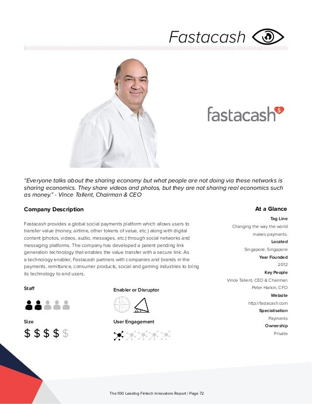 Staff Size $ $ $ $ $ Enabler or Disruptor User Engagement The 100 Leading Fintech Innovators Report | Page 72 Company Desc...
