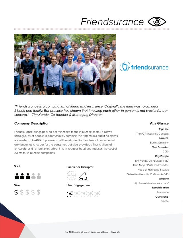 Staff Size $ $ $ $ $ Enabler or Disruptor User Engagement The 100 Leading Fintech Innovators Report | Page 75 Company Desc...