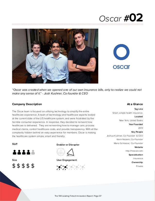 Staff Size $ $ $ $ $ Enabler or Disruptor User Engagement The 100 Leading Fintech Innovators Report | Page 07 Company Desc...