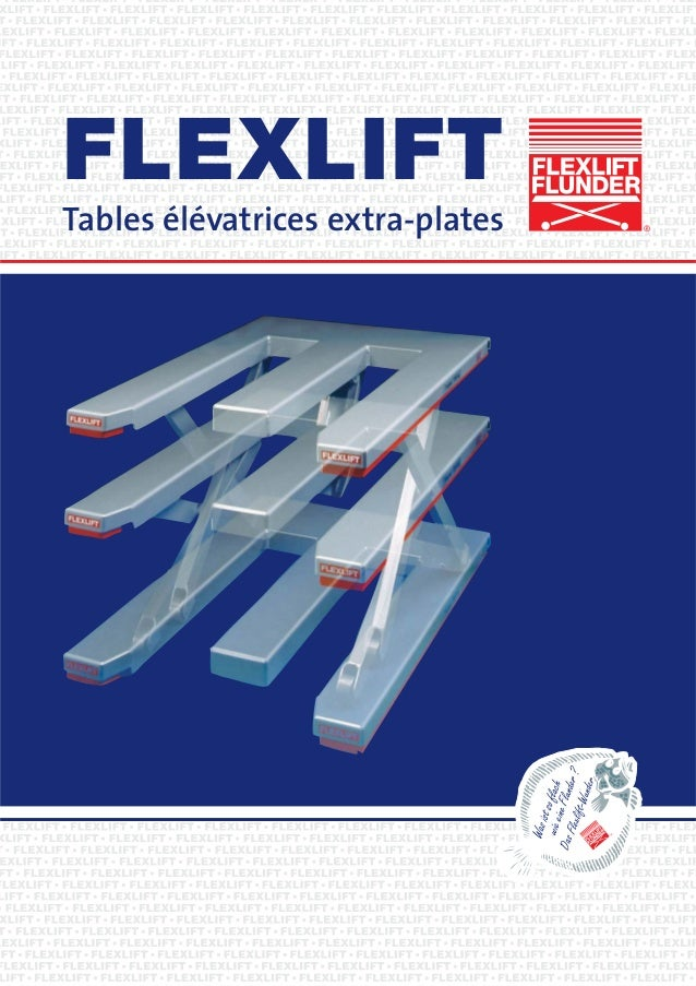 FLEXLIFT Tables élévatrices extra-plates