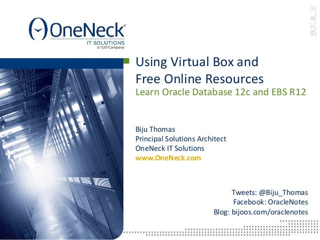 Using VirtualBox - Learn Oracle Database 12c and EBS R12