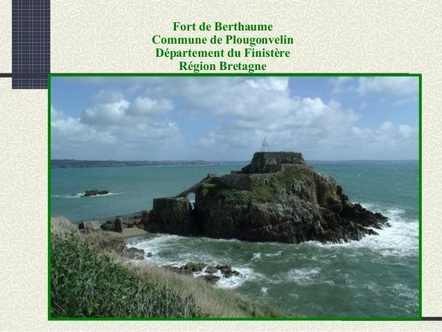 Fort de Berthaume Commune de Plougonvelin Département du Finistère Région Bretagne