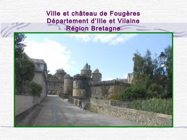 Ville et château de Fougères Département d'Ille et Vilaine Région Bretagne