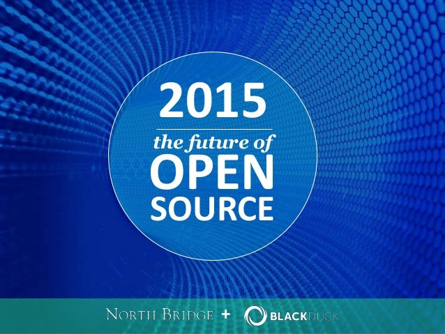 + SOURCE OPEN 2015 the future of