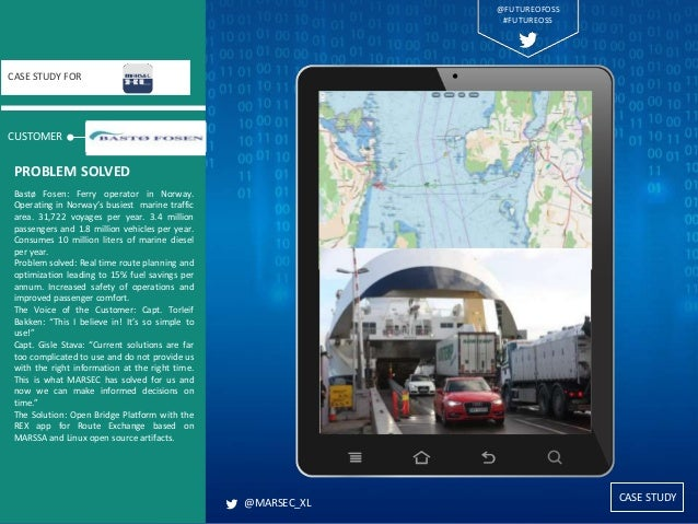 CASE STUDY CUSTOMER CASE STUDY FOR Bastø Fosen: Ferry operator in Norway. Operating in Norway's busiest marine traffic are...