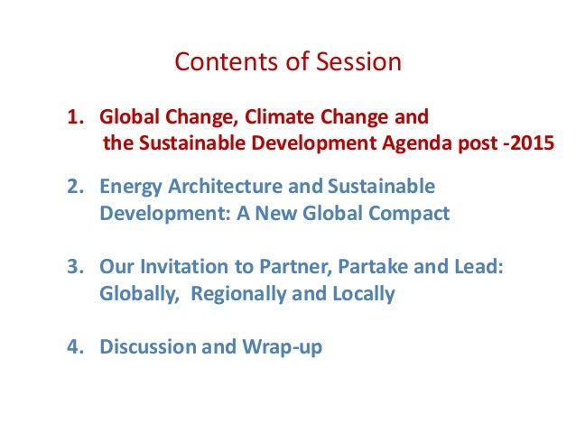 sustainable development and globalization are two Is sustainable development the way forward the movement for sustainable development is one way past these divisions that has become increasingly important both in international policy-making circles and on the ground.