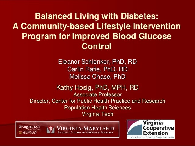Balanced Living with Diabetes: A Community-based Lifestyle Intervention Program for Improved Blood Glucose Control Eleanor...