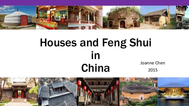 Superior Houses And Feng Shui In China Joanne Chen 2015 ...