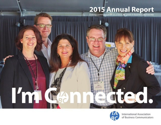 2015 Annual ReportDriving communication as a force for good in business and society