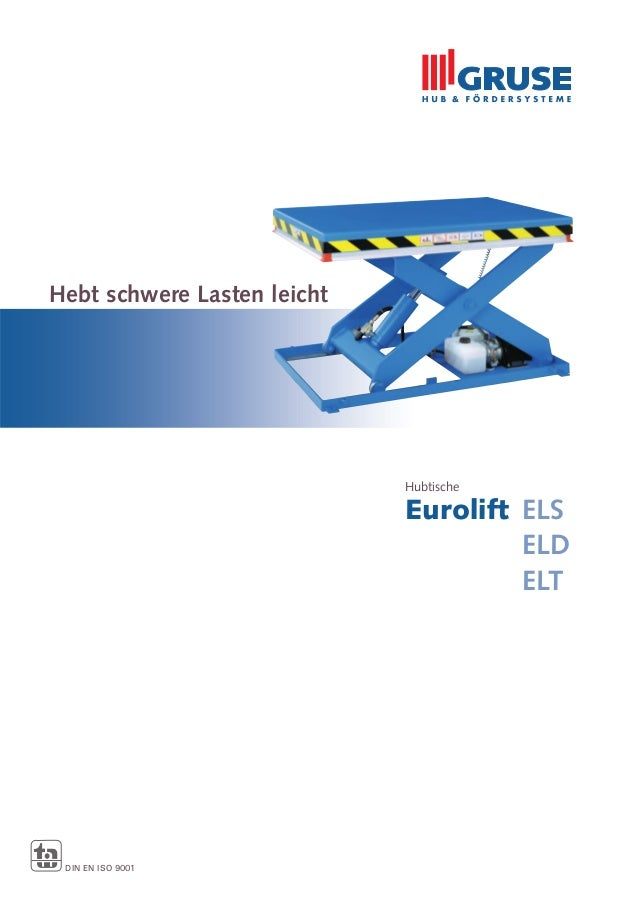 Hubtische Eurolift ELS ELD ELT Hebt schwere Lasten leicht DIN EN ISO 9001