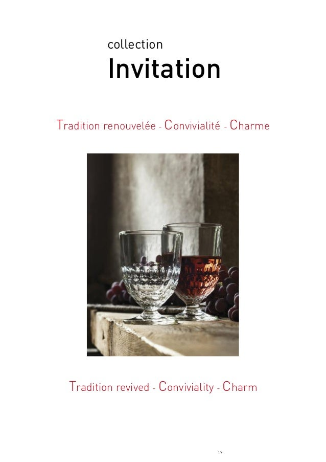 19 collection Invitation Tradition renouvelée - Convivialité - Charme Tradition revived - Conviviality - Charm