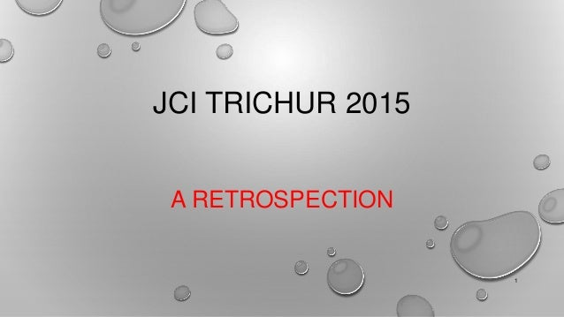 JCI TRICHUR 2015 A RETROSPECTION 1