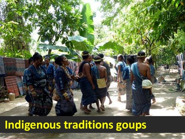Indigenous traditions goups