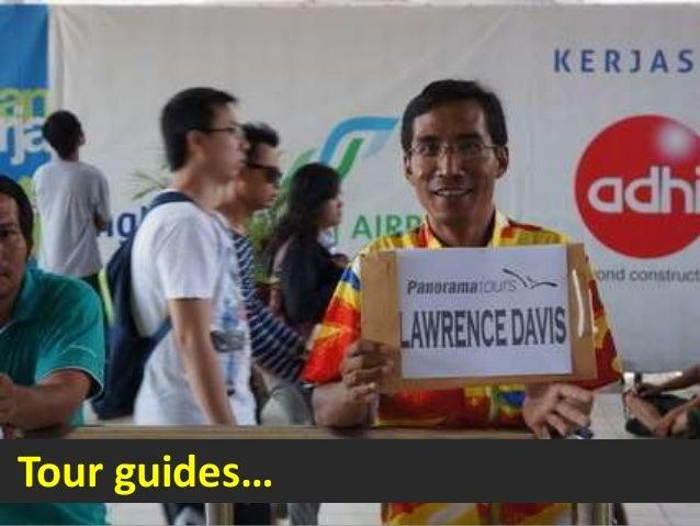 Tour guides…