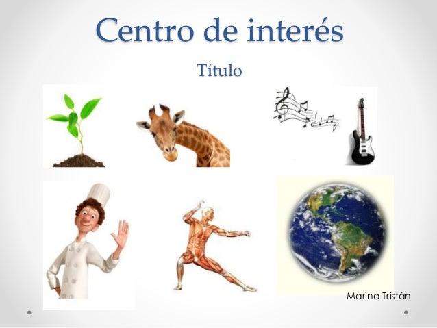 Centro de interés Título Marina Tristán