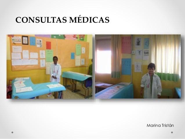 CONSULTAS MÉDICAS Marina Tristán