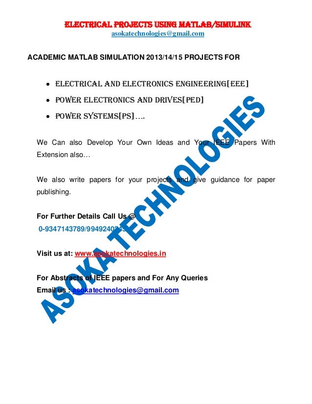 ELECTRICAL PROJECTS USING MATLAB/SIMULINK asokatechnologies@gmail.com ACADEMIC MATLAB SIMULATION 2013/14/15 PROJECTS FOR ...
