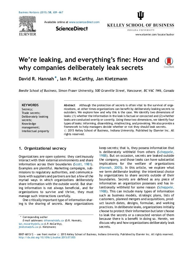 We're leaking, and everything's fine: How and why companies deliberately leak secrets David R. Hannah *, Ian P. McCarthy, J...