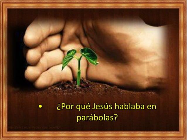 • ¿Por qué Jesús hablaba en parábolas?