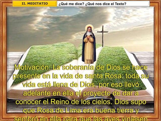 ¿Qué me dice? ¿Qué nos dice el Texto?II. MEDITATIO Motivación: La soberanía de Dios se hace presente en la vida de santa R...