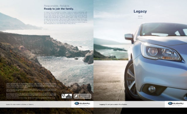 Find out more about our efforts to keep it cleaner and greener. subaru.com/environment Responsible. Reliable. Ready to joi...