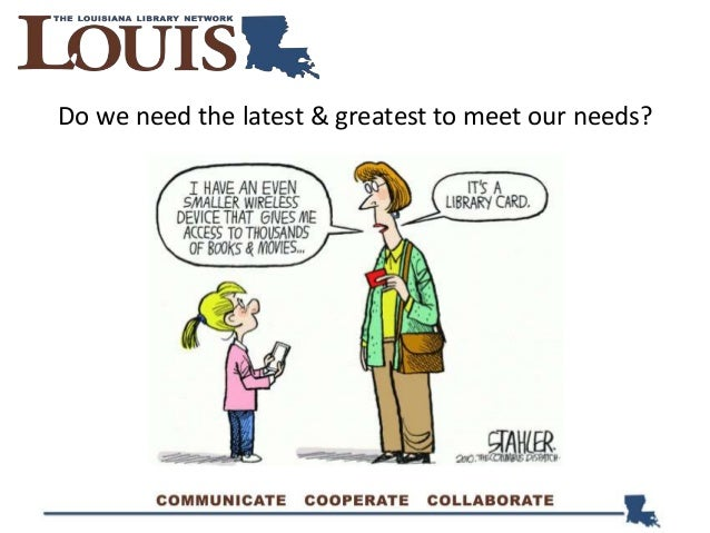 Do we need the latest & greatest to meet our needs?