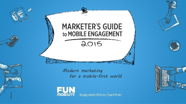 Modern marketing for a mobile-first world