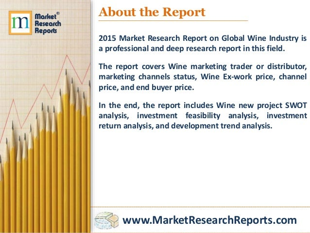 marketing in the wine industry Ashlee humphreys and gregory s carpenter (2018) status games: market driving through social influence in the us wine industry journal of marketing: .
