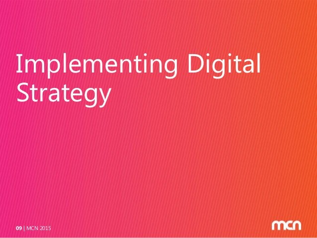 Implementing Digital Strategy MCN 201509