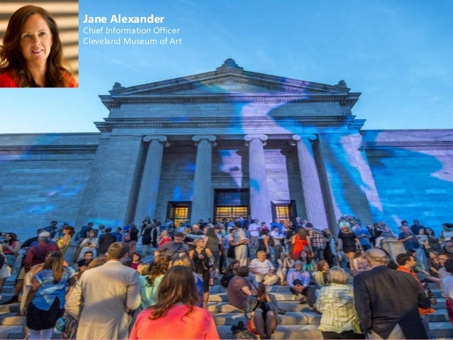 Jane Alexander Chief Information Officer Cleveland Museum of Art